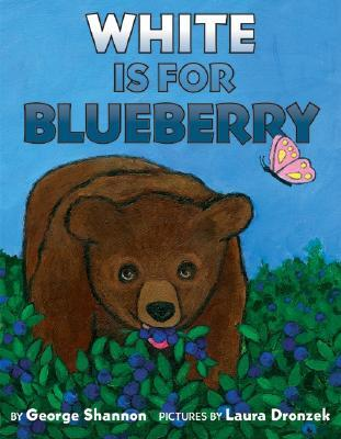 White Is for Blueberry by George Shannon