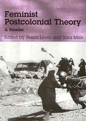 Feminist Postcolonial Theory by Reina Lewis