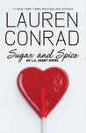 Sugar and Spice: An L.A. Candy Novel (L.A. Candy, #3)