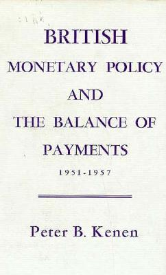 British Monetary Policy and the Balance of Payments, 1951-1957