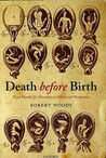 Death Before Birth: Fetal Health and Mortality in Historical Perspective