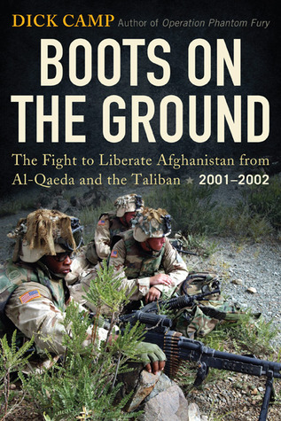 Boots On The Ground by Dick Camp