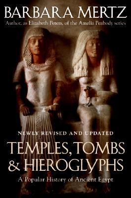 Temples, Tombs & Hieroglyphs by Barbara Mertz
