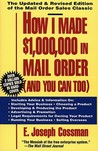How I Made $1,000,000 in Mail Order-and You Can Too!