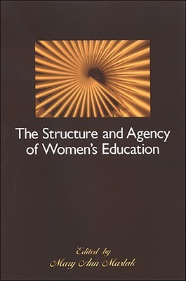 The Structure and Agency of Women's Education