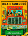 Road Builders by B.G. Hennessy