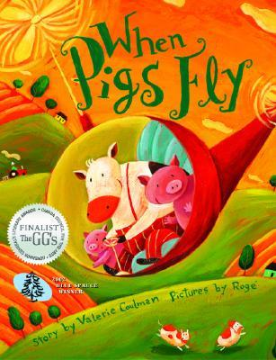 When Pigs Fly by Valerie Coulman