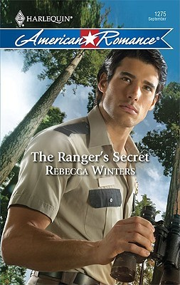 The Ranger's Secret by Rebecca Winters