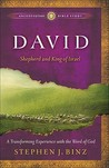 David: Shepherd and King of Israel (Ancient-Future Bible Study: Experience Scripture through Lectio Divina)