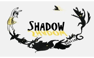 Shadow by Suzy Lee