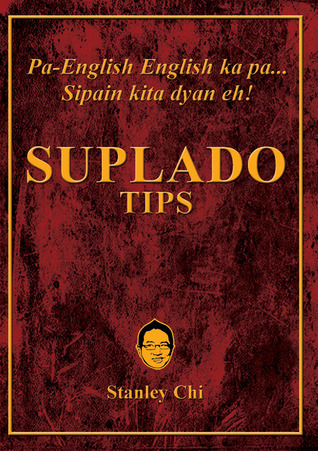 Suplado Tips by Stanley Chi
