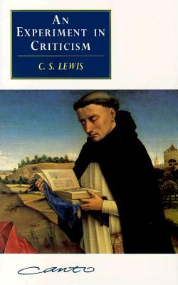 An Experiment in Criticism by C.S. Lewis