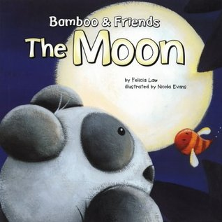 The Moon (Bamboo & Friends)