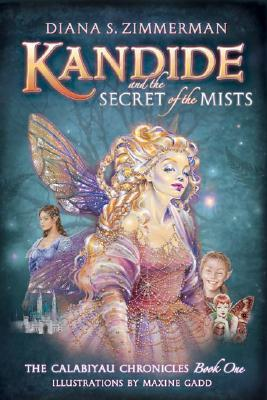 Kandide and the Secret of the Mists by Diana S. Zimmerman