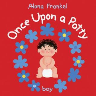 Once Upon a Potty: Boy (for Him, Joshua)