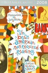 The Best American Nonrequired Reading 2008