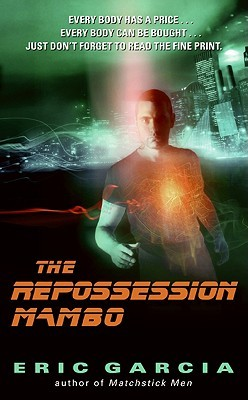 The Repossession Mambo by Eric Garcia