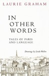 In Other Words: Tales of Paris and Language