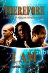 Therefore I Am: A Book for African-American Men