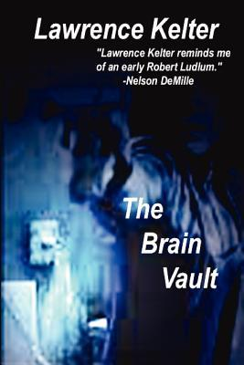 The Brain Vault by Lawrence Kelter