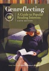 Genreflecting: A Guide to Popular Reading Interests (Genreflecting Advisory Series)