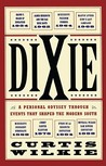 Dixie: A Personal...