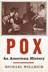 Pox: An American History (Penguin History of American Life)
