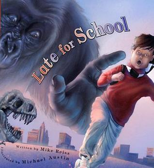Late for School by Mike Reiss