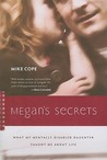 Megan's Secrets: What My Mentally Disabled Daughter Taught Me about Life