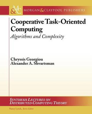 Complexity of Cooperation in Distributed Systems (Synthesis Lectures on Distributed Computing Theory)