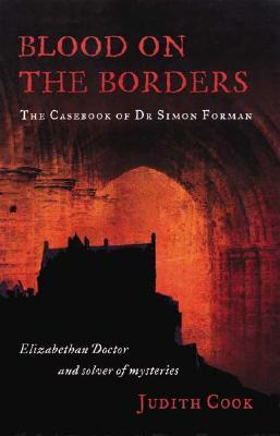 Blood on the Borders by Judith Cook