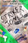Striker Jones: Elementary Economics for Elementary Detectives