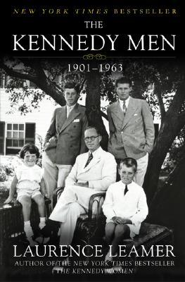 The Kennedy Men by Laurence Leamer