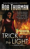 Trick of the Light (Trickster, #1)