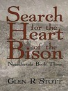 Search for the Heart of the Bison (Neandertals #3)
