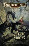 Plague of Shadows by Howard Andrew Jones