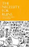 The Necessity for Ruins and Other Topics