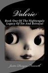 Valerie: The Valerie Nightengale Legacy of Sin and Betrayal