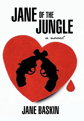 Jane of the Jungle by Jane Baskin
