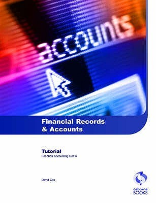 Financial Records And Accounts Tutorial by David  Cox