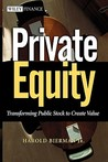Private Equity: Transforming Public Stock to Create Value