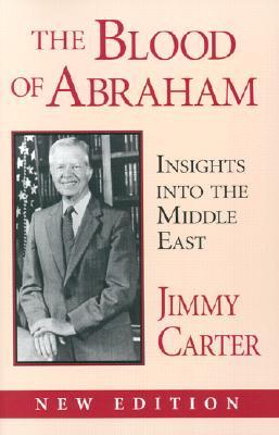 Blood of Abraham: Insights Into the Middle East