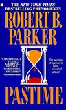 Pastime by Robert B. Parker