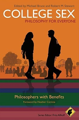 College Sex: Philosophy for Everyone: Philosophers with Benefits