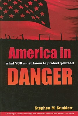 America in Danger: What You Must Know to Protect Yourself