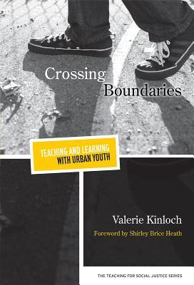 Crossing Boundaries: Teaching and Learning with Urban Youth