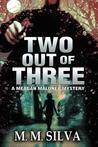 Two Out of Three (Meagan Maloney Mystery, #1)