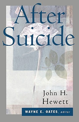 After Suicide by John H. Hewett