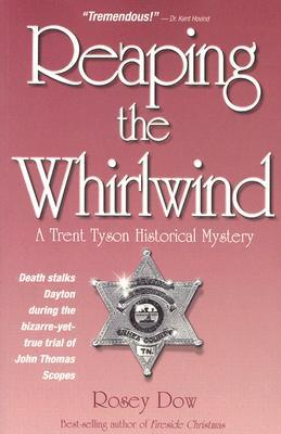 Reaping the Whirlwind: A Trent Tyson Historical Mystrey