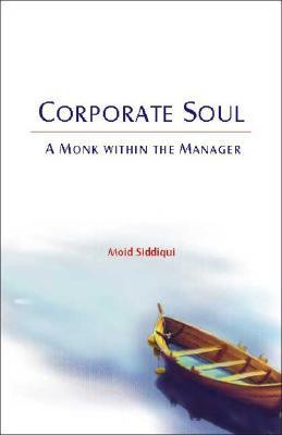 Corporate Soul: The Monk Within the Manager
